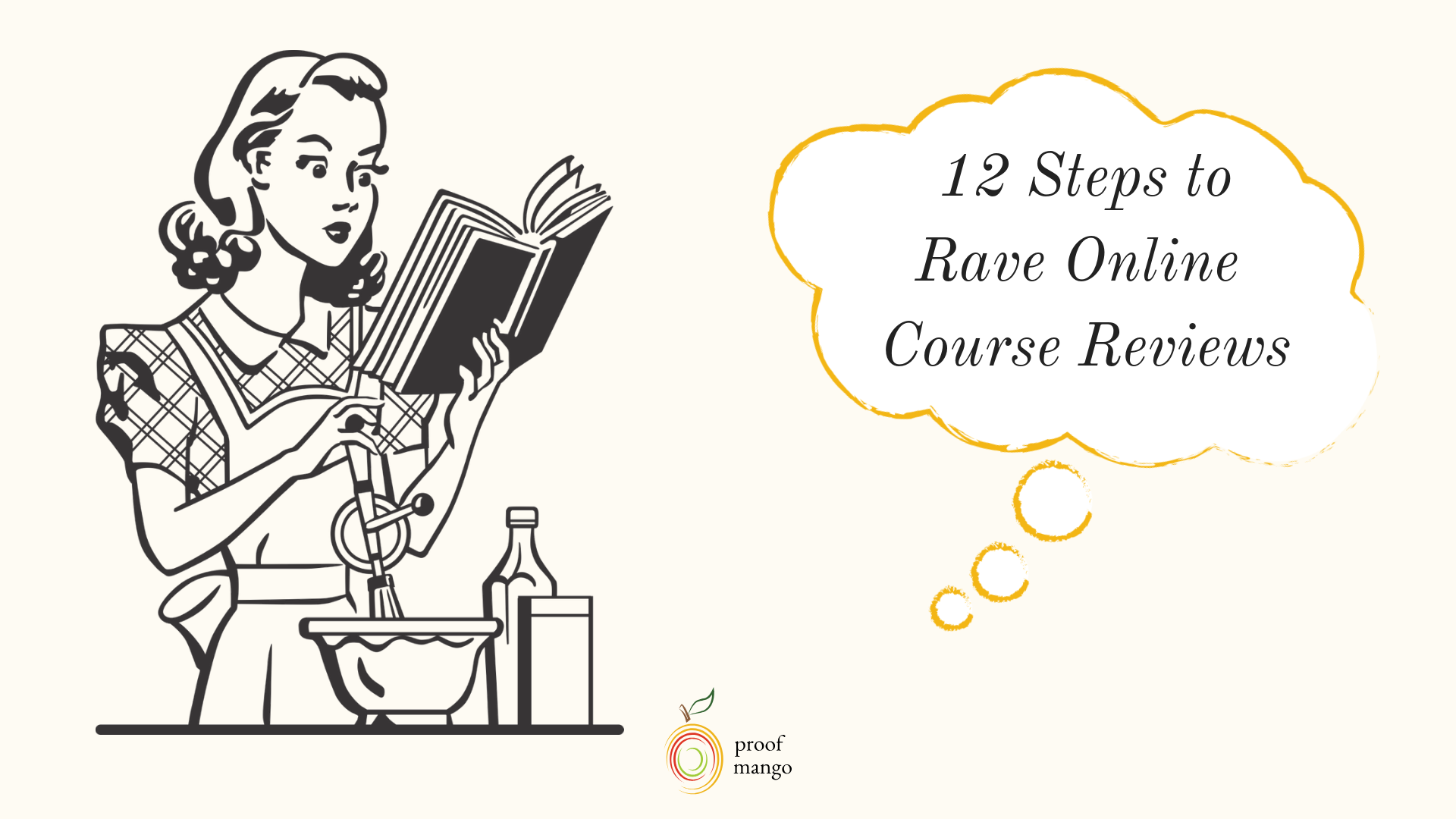 12 Steps to Rave Online Course Reviews
